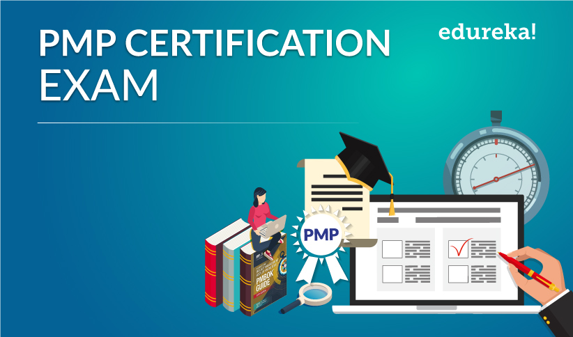 Course on PMP® Certification Exam Training by Edureka [Weekend Batch Starts from May 16]: Enroll Now