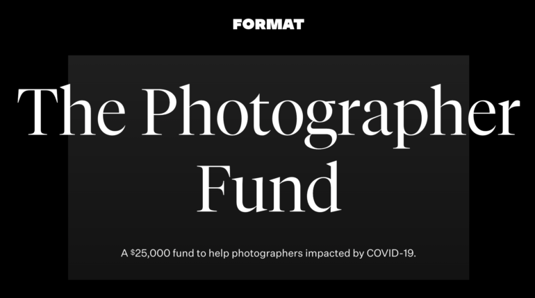 Format- The Photographer Fund 2020 [Grant Amount to Rs 19L]: Apply by May 2