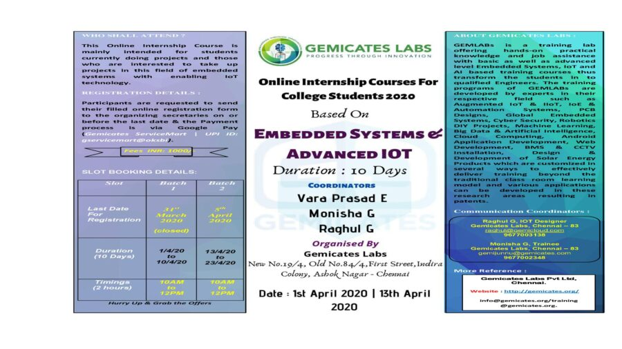 Online Internship Courses on Embedded Systems & Advanced IoT for College Students by Gemicates Labs, Chennai [April 20-30]: Register by April 18: Expired