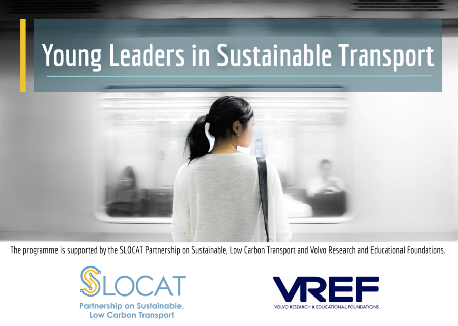 SLOCAT & VREF Young Leaders in Sustainable Transport Programme 2020 [3 Positions]: Apply by April 10
