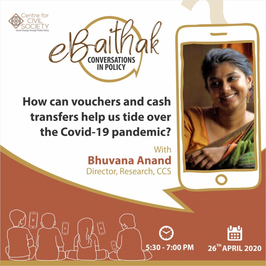 eBaithak with Bhuvana Anand: Vouchers and Cash Transfer to Tide Over #COVID19 [April 26, Zoom]: Free Event; Registrations Open