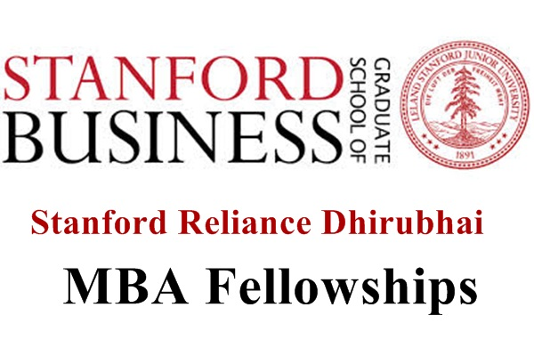 Stanford Reliance Dhirubhai Fellowship 2020 for MBA [USA]: Apply by May 22
