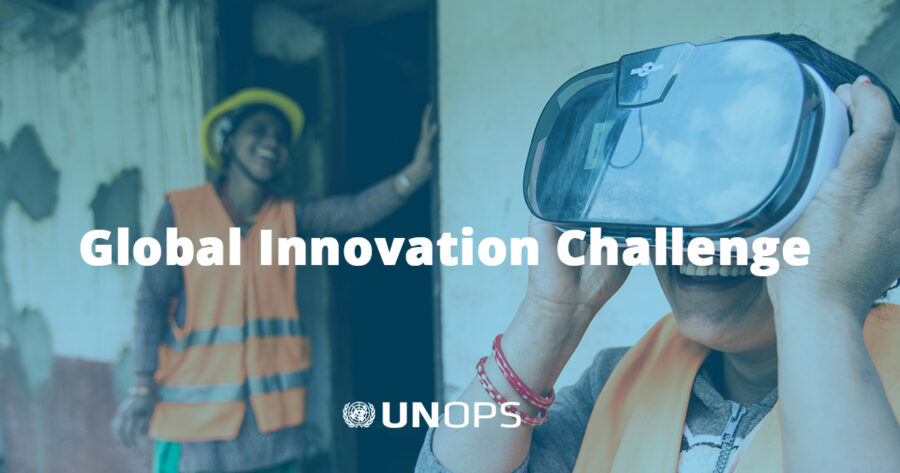 UNOPS Global Innovation Challenge 2020 to Tackle Sustainable Development Goals: Apply by July 31