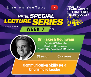 Free NPTEL Webinar on Communication Skills for a Charismatic Leader [May 27, 6PM]: Registrations Open