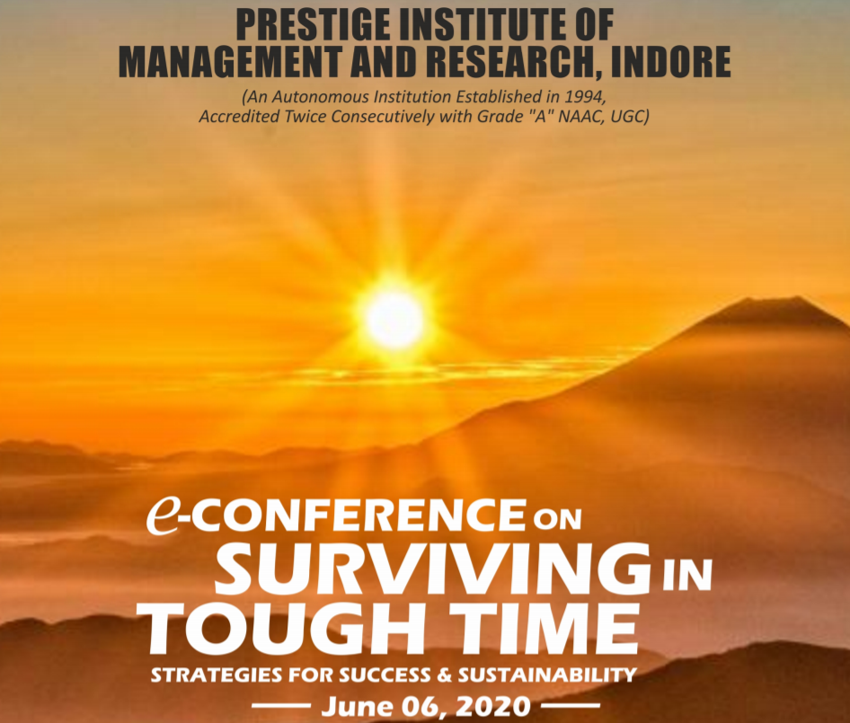CfP: e-Conference on Surviving In Tough Time: Strategies For Success & Sustainability by PIMR, Indore [June 06]: Submit by May 20