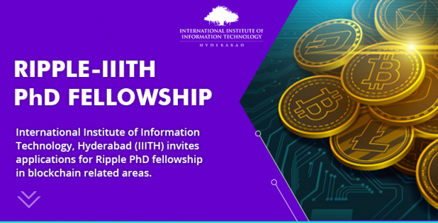Ripple Ph.D. Fellowship (B.Tech with ECE/EE/CSE) at IIIT Hyderabad [Monthly Fellowship Rs. 50k]: Applications Open