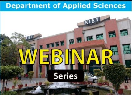 Free Webinar Series in Chemistry, Physics, Mathematics and Environmental Sciences by KIET, Ghaziabad [June 20-27]: Registrations Open