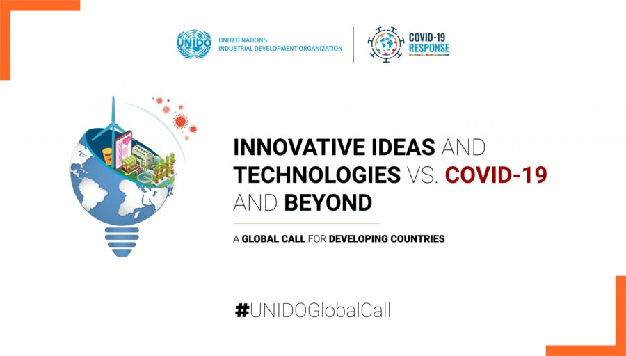 UNIDO Global Call for Innovative Ideas and Technologies VS COVID-19 and Beyond: Apply by June 30