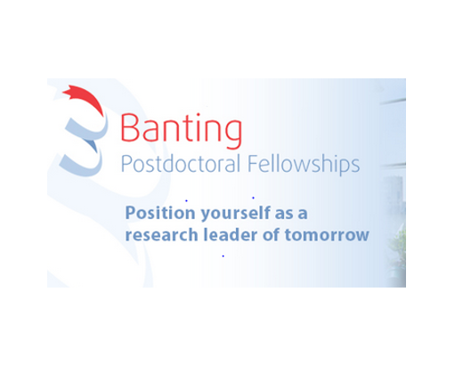 Banting Postdoctoral Fellowship Program by Govt. of Canada [70 Fellowships; Fellowship Upto Rs. 39L]: Apply by Oct 1