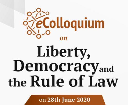 eColloquium on Liberty, Democracy and the Rule of Law by Centre for Civil Society [June 28]: Register by June 8