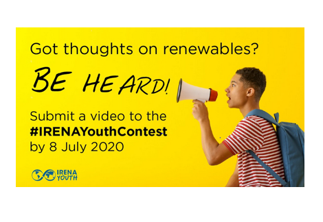 International Renewable Energy Agency Youth Video Contest 2020: Apply by July 8