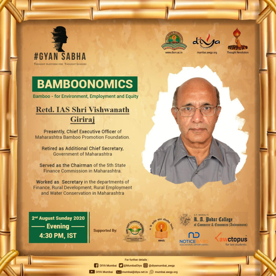 Gyan Sabha: DIYA's Webinar on Bamboonomics: Bamboo for Environment, Employment and Equity [Aug 2, 4:30 PM]: Register Now!