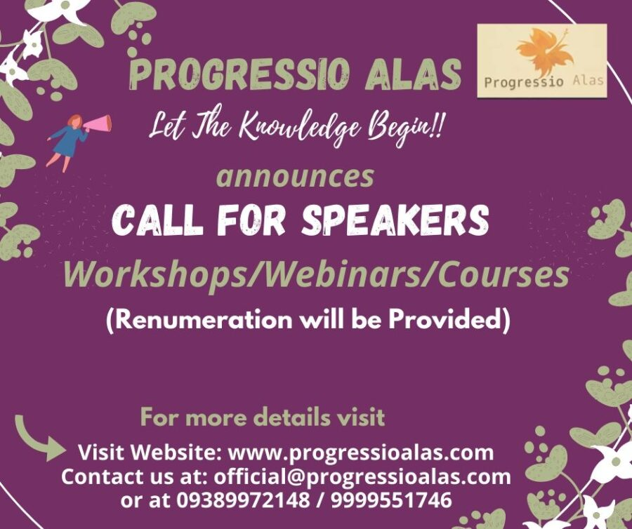 Call for Speakers: Workshops/Webinars/Courses by Progressio Alas [Work-From-Home]: Applications Open
