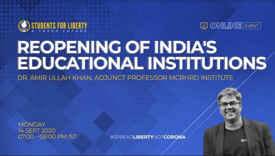 SASFL's Speaker Session on Reopening of India's Educational Institutions [Sep 14, 7:00 PM]: Register by Sep 13