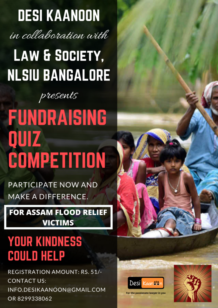 Fundraising Quiz Competition for Assam Flood Victims by Desi Kaanoon & NLSIU Bangalore [Aug 15]: Register by Aug 14
