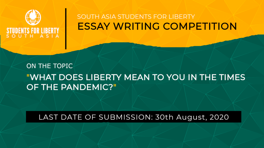 South Asia Students For Liberty's Short Essay Writing Competition: Submit by Aug 30