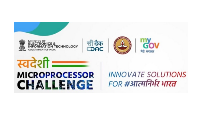 Swadeshi Microprocessor Challenge by Govt. of India [Prizes Upto Rs. 4.3Cr]: Register by Sept 15