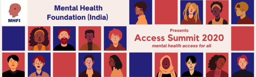 Access Summit 2020 by Mental Health Foundation (India) [Oct 4-11]: Registration Open