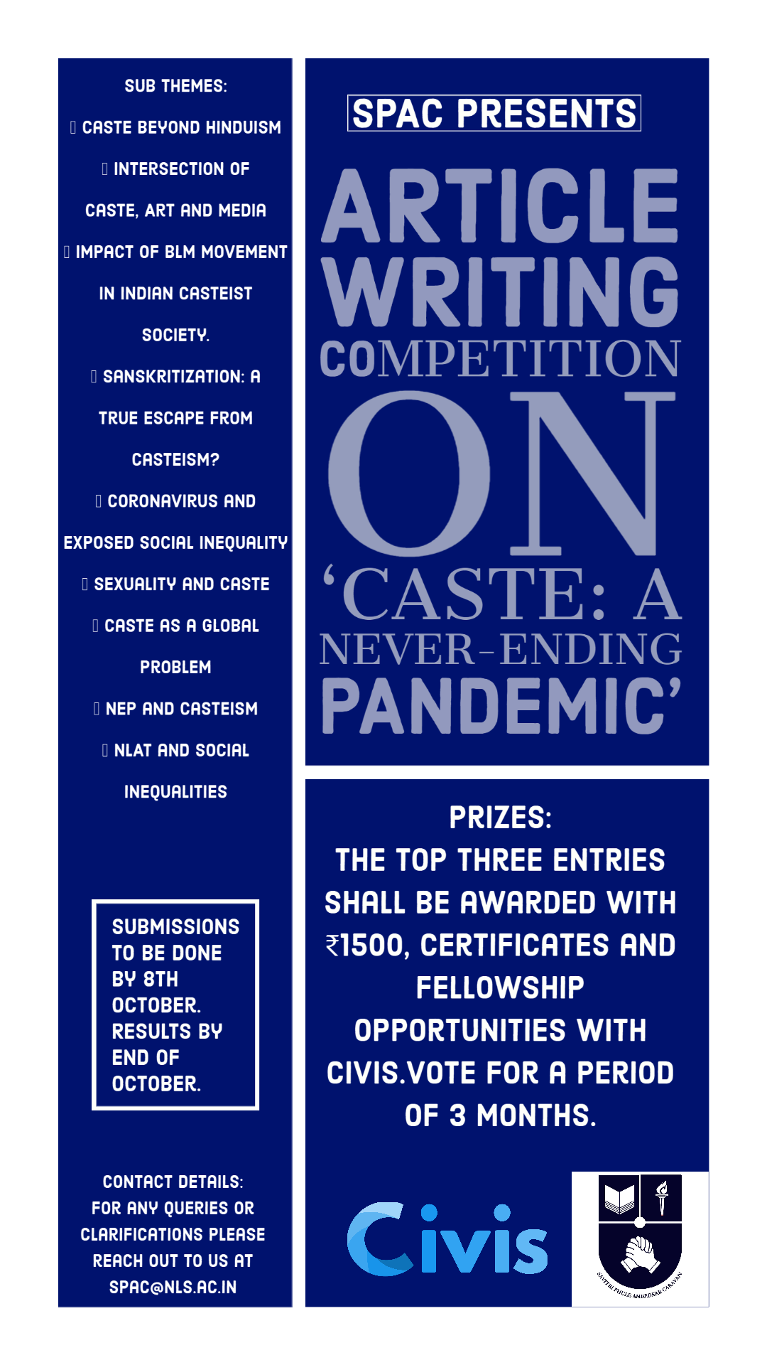 Article Writing Competition by NLSIU's SPAC [Cash Prizes Upto Rs. 1500 + Certificates + Fellowship/Internship Opportunity]: Submit by Oct 8