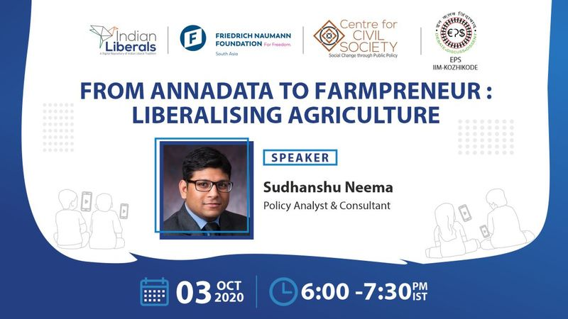 """CCS Virtual Campus Talk on """"From Annadata to Farmpreneur: Liberalising Agriculture"""" [Oct 3, 6 PM]: Registration Open"""