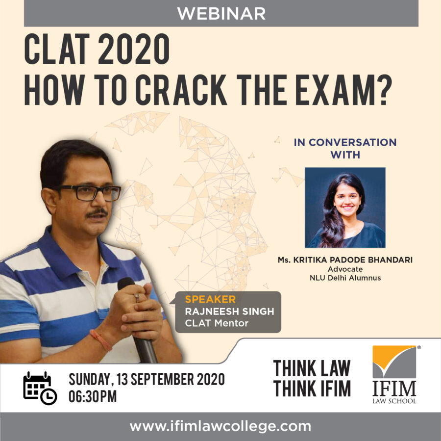 IFIM Law School's Webinar on CLAT 2020: How to Crack the Exam [Sep 13, 6:30 PM]: Register Now!