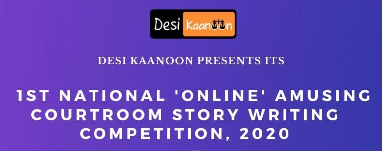 Online Amusing Courtroom Story Writing Competition 2020 by Desi Kaanoon: Register by Sep 25