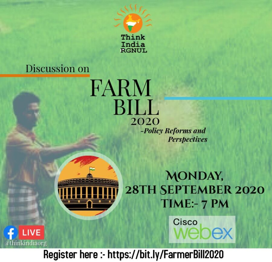 Online Discussion on Farm Bills 2020: Policy, Reforms and Perspectives by Think India [Sep 28, 7:00 PM]: Registration Open