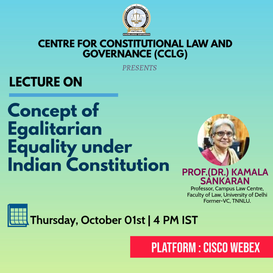 Online Lecture on Concept of Egalitarian Equality under the Constitution by RGNUL [Oct 1, 4:00 PM]: Registration Open