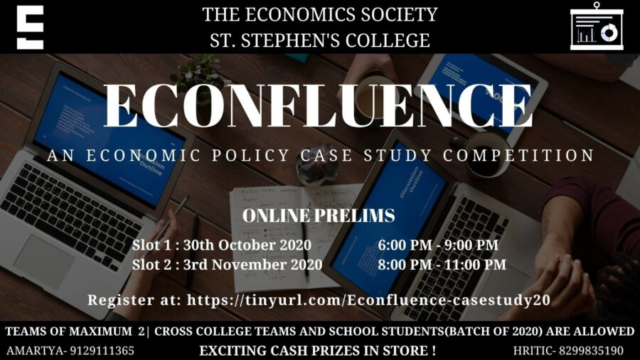 Econfluence: Annual Case Study Competition by St. Stephen's College, New Delhi [Cash Prizes Worth Rs. 5k]: Registration Open