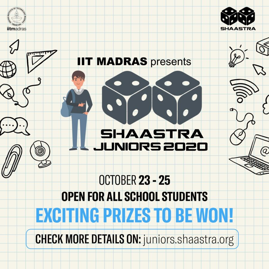 IIT Madras Shaastra Juniors 2020 for School Students [Oct 23-25, Exciting Prizes Available]: Register by Oct 23