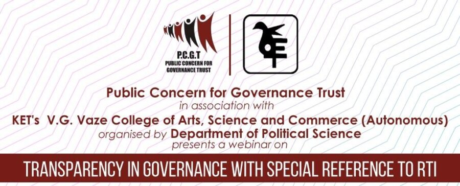 Webinar on Transparency in Governance with Special Reference to RTI by KET's V.G. Vaze College [Nov 4, 6 Pm]: Register Now