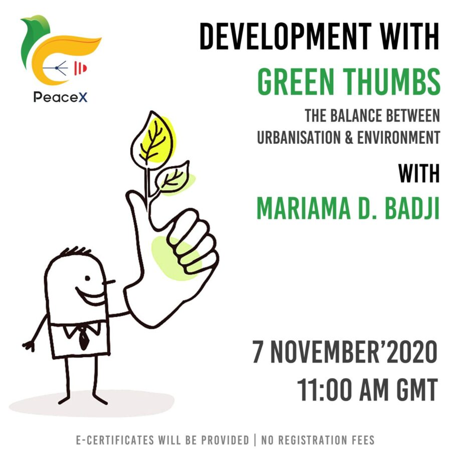 PeaceX Webinar on Development with Green-Thumbs: The Balance between Urbanisation and Environment [Nov 7]: Register Now!