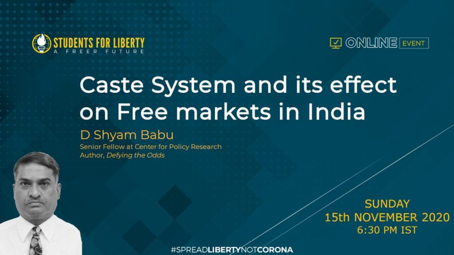 SFL's Session on Caste System and it's Effect on Free Markets in India [Nov 15, 6:30 PM]: Registration Open