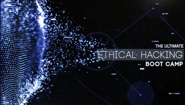 Course on Ultimate Ethical Hacking Boot Camp – Beginner to Pro [Online]: Enroll Now!
