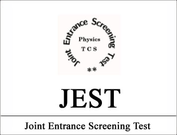 Joint Entrance Screening Test (JEST) 2021 for PhD Admissions [Exam on Apr 21, 2021]: Apply by Feb 14