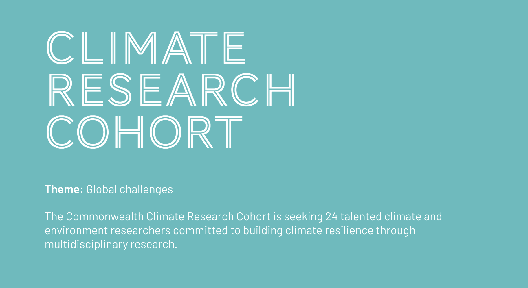 Commonwealth Futures Climate Research Cohort 2021 [Fully Funded]: Apply by Feb 10