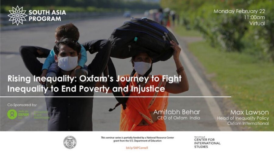 Webinar on Rising Inequality – Oxfam's Journey to Fight Inequality to End Poverty and Injustice [Feb 22]: Registration Open