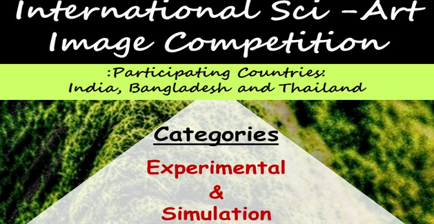 International Sci-Art Image Competition 2021 [Prizes Upto Rs. 5k]: Submit by Feb 5
