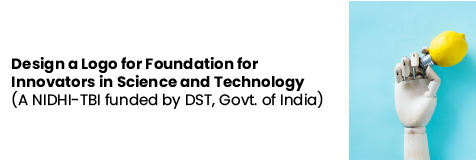 Design a Logo for Foundation for Innovators in Science & Technology by Govt of India [Cash Prize of Rs 10k]: Submit by Apr 10