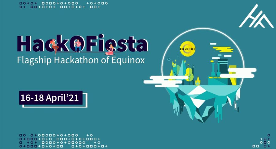 Hack-O-Fiesta: Hackathon of Equinox 2021 by IIIT Lucknow [Apr 16-18]: Register by Apr 15: Expired