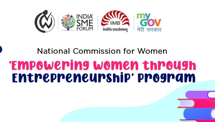 NCW on Empowering Women through Entrepreneurship Program 2021 by Govt of India [6 Weeks]: Apply by Register by Mar 21
