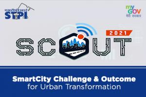 SCOUT-2021: Smart City Challenges & Outcomes for Urban Transformation [Cash Prizes Worth Rs. 6 L]: Register by March 10