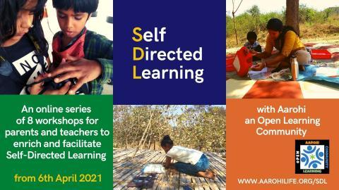 Self-Directed Learning (SDL) Programme by Aarohi Life Education [April 6-29; Online]: Register Now!