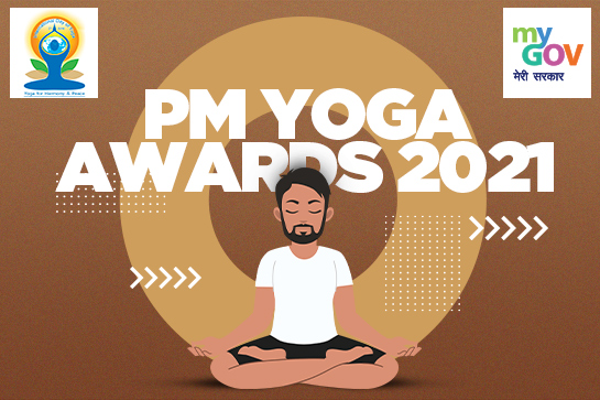 PM Yoga Awards 2021 by Govt of India [Cash Prizes of Rs. 25L]: Apply Now