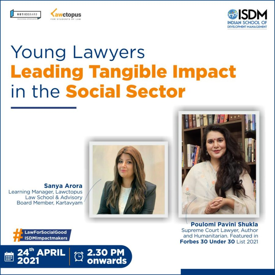 ISDM and Lawctopus' Webinar on Young Lawyers leading the Impact in the Social Sector [April 24, 2:30 PM, Limited Seats]: Register Now!