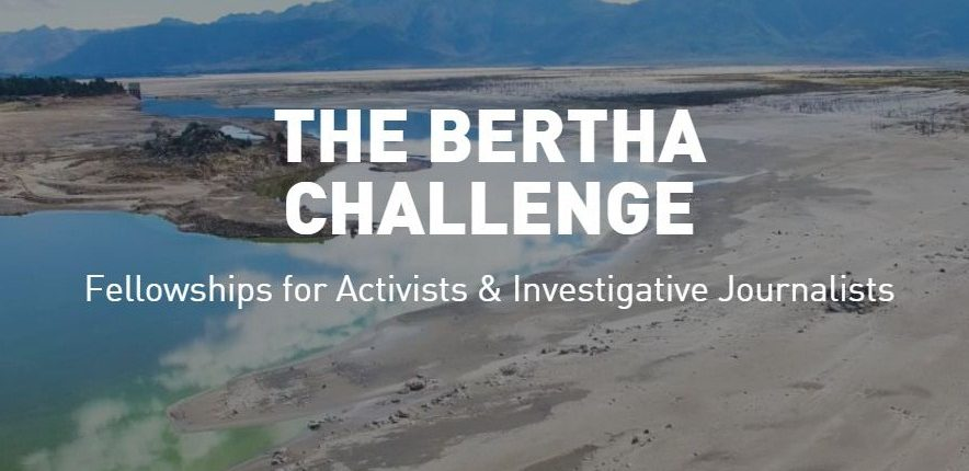 The Bertha Challenge 2022 for Activists & Investigative Journalists [Funding Upto Rs. 52 L]: Apply by July 3