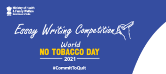 Essay Writing Competition on World No Tobacco Day 2021 by Govt of India [Prizes Upto Rs. 60k]: Register by June 18