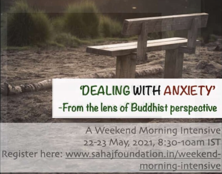 Sahaj Foundation's Weekend Morning Intensive Meditation Sessions on Dealing with Anxiety [May 22-23, 8:30 -10:00 AM]: Register Now!
