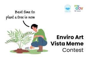 Enviro Art Vista Meme Contest on the Occasion of World Environment Day 2021 by Govt of India [Prizes Upto Rs. 5k]: Apply by June 25: Expired