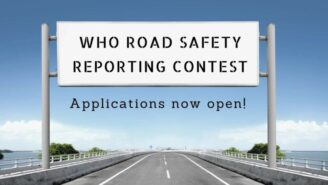 World Health Organization (WHO) Road Safety Reporting Contest 2021 [Prizes Worth Rs. 1.3 L]: Apply by Dec 1